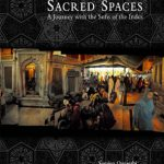 New Book: Sacred Spaces: A Journey with the Sufis of the Indus Published By Peabody Museum Press