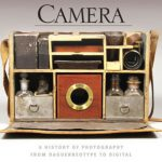 George Eastman House Camera book illustrates history of photography from daguerreotype to digital