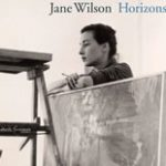 Jane Wilson: Horizons Comprehensive Monograph