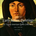"The Georgia Museum of Art, University of Georgia, publishes important source on early Italian paintings: ""Corpus of Early Italian Paintings in North American Public Collections: The South"""