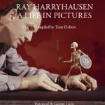 Ray Harryhausen – A Life in Pictures Book Published