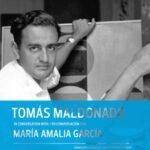 Fundacion Cisneros/ Coleccion Patricia Phelps de Cisneros Publishes Tomas Maldonado in Conversation with /en conversacion con Maria Amalia Garcia