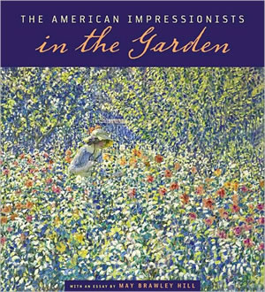 American Impressionists in the Garden
