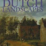 Royal Collection Dutch Landscapes by Desmond Shawe-Taylor