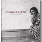 San Francisco Museum of Modern Art Publishes Francesca Woodman Exhibition Book