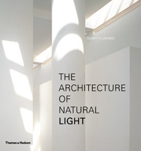 Thames & Hudson Publish The Architecture of Natural Light by Henry Plummer