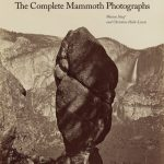 Carleton Watkins. The Complete Mammoth Photographs Wins 2012 Kraszna-Karusz Best Photography Book Award