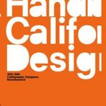 Los Angeles County Museum of Art publishes A Handbook of California Design, 1930–1965: Craftspeople, Designers, Manufacturers