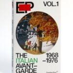 Sternberg Press Announces EP Vol. 1 The Italian Avant-Garde: 1968–1976