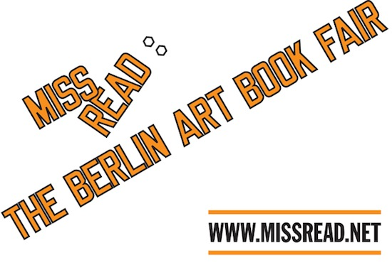 MISS READ BERLIN ART BOOK FAIR_ART BERLIN CONTEMPORARY_2013_POST