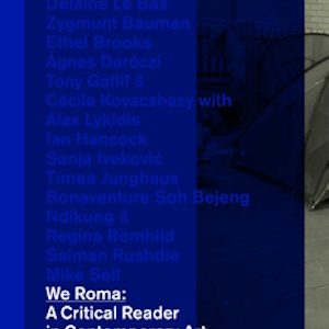 BAK publishes We Roma: A Critical Reader in Contemporary Art