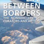 apexart Life Between Borders book launch