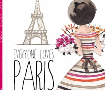 Everyone Loves Paris Edited by Leslie Jonath to be published by teNeues in Spring 2015