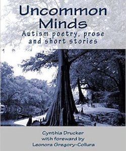 Uncommon Minds: A collection of poetry and prose created by individuals with autism