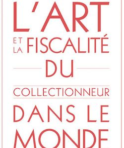 Art and Taxation for the Global Collector