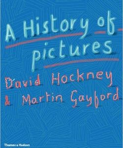 Thames and Hudson A History of Pictures From the Cave to the Computer Screen